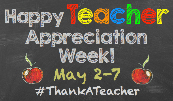 Teacher Appreciation Week 2016: Singing Praise for Educators during Teacher Appreciation Week    ,