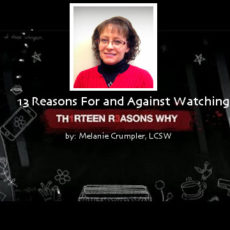 "13 Reasons For and Against Watching the ""TH1RTEEN R3ASONS WHY"" Series"