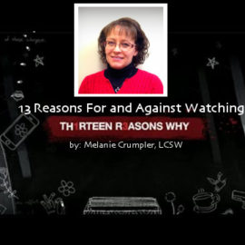 """13 Reasons For and Against Watching the """"TH1RTEEN R3ASONS WHY"""" Series"""