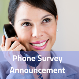 You may receive a survey phone call following your recent experiences with ABC
